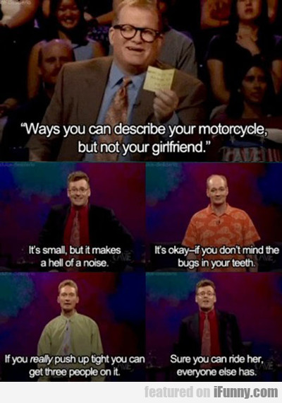Ways You Can Describe Your Motorcycle But Not...
