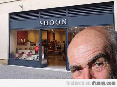 Shoon...