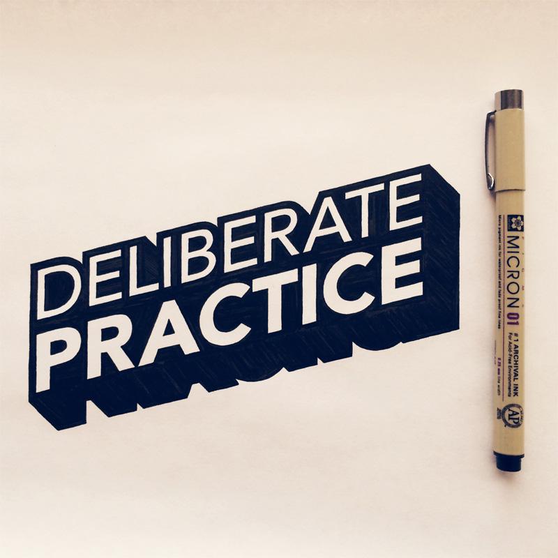 26) Deliberate Practice.