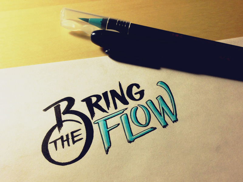 25) Bring The Flow.
