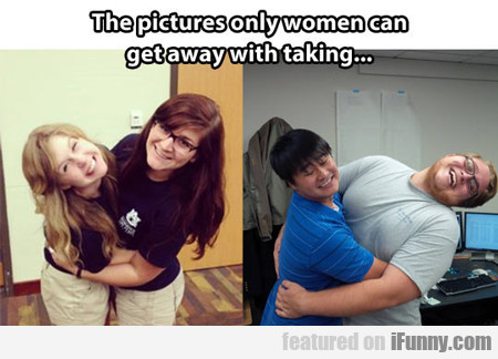 The Pictures Only Women Can Get Away With Talking