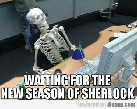 Waiting For The New Season Of Sherlock...