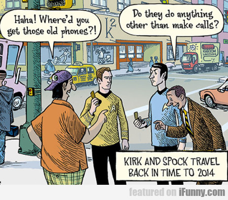 Haha! Where'd You Get Those Old Phones
