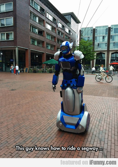 This Guy Knows How To Ride A Segway...