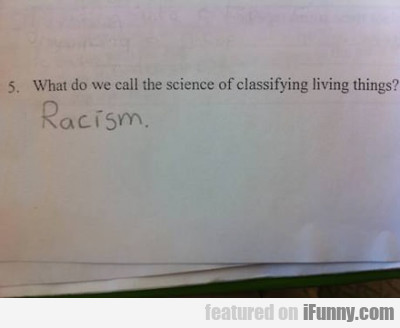 What Do We Call The Science Of Classifying...