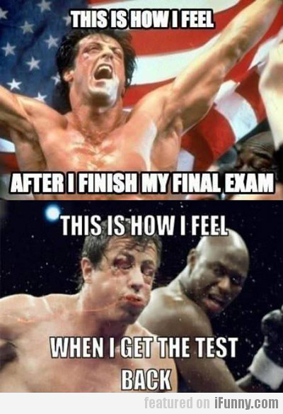 This Is How I Feel After I Finish My Final Exam