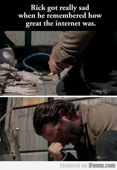 Rick Got Really Sad...