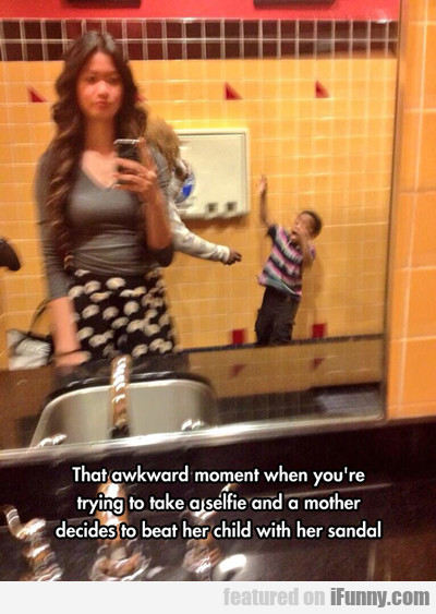 That Awkward Moment When You're Trying To...