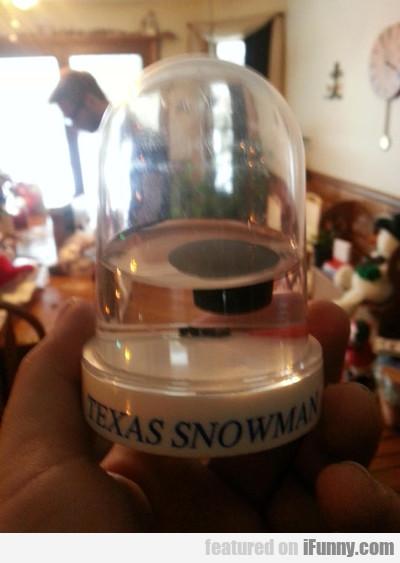 Texas Snowman...