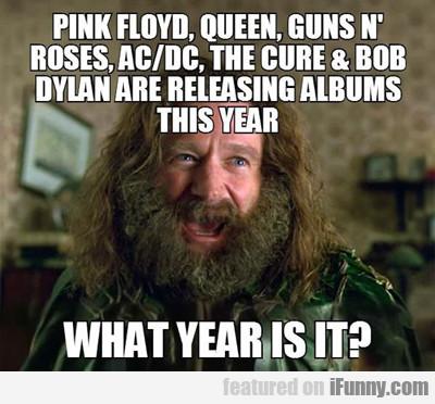 Pink Floyd, Queen, Guns N' Roses...