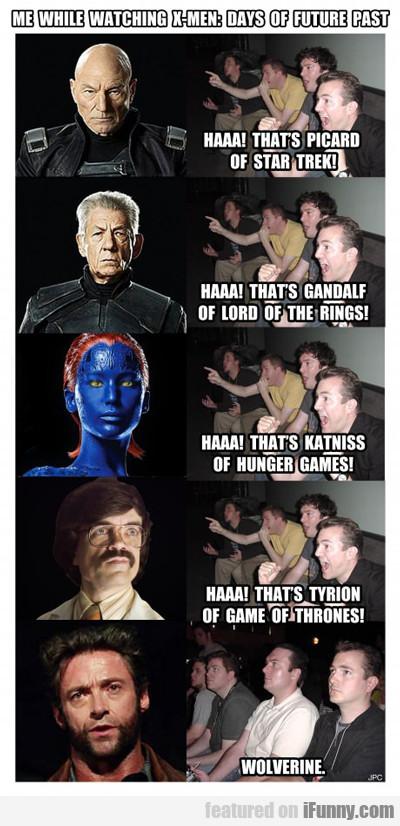 Me While Watching X-men...