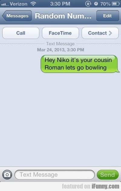 Hey Niko It's Your Cousin Roman, Let's Go Bowling