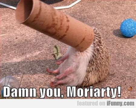 Damn You, Moriarty!