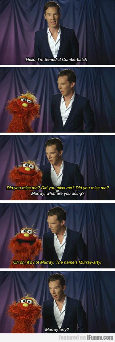 Hello, I'm Benedict Cumberbatch...