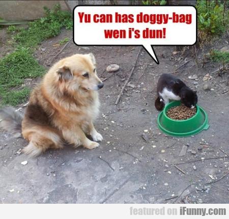 Yu Can Has Doggy-bag Wen I's Dun