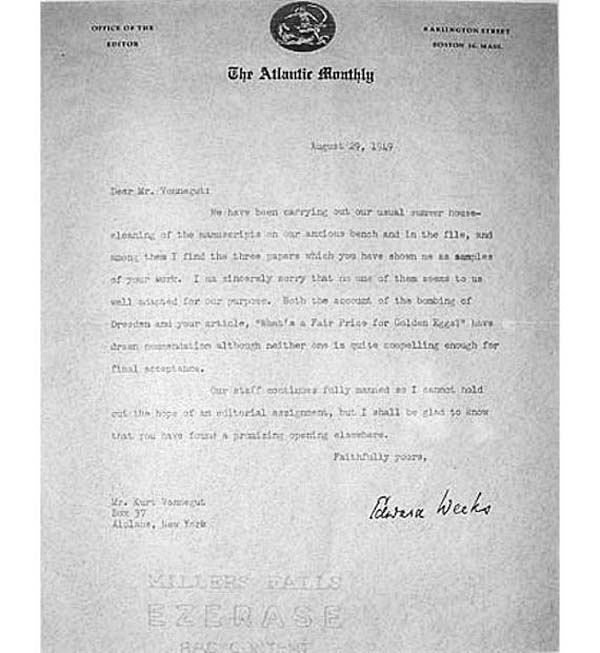 """5.) Kurt Vonnegut: Later an award-winning novelist, Kurt Vonnegut was often rejected. In 1949, he received a letter from Edward Weeks, editor of The Atlantic Monthly, who said his samples """"have drawn commendation although neither one is quite compelling enough for final acceptance."""" A framed copy of the letter hangs in Indianapolis' Kurt Vonnegut Memorial Library."""