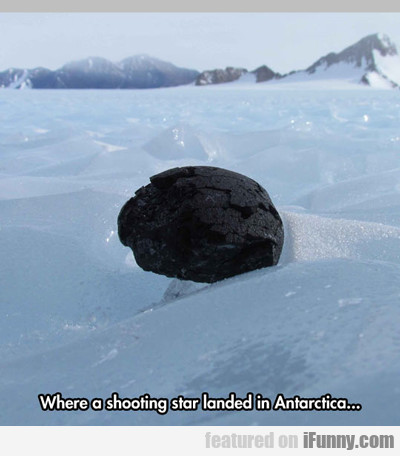 Where A Shooting Star Landed In Antarctica...