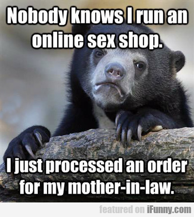 Nobody Knows I Run An Online Sex Shop...